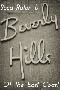 Boca-Raton-Beverly-Hills-of-East-Coast